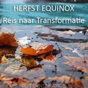 Herfst Equinox Meditatie Download Reis naar Transformatie
