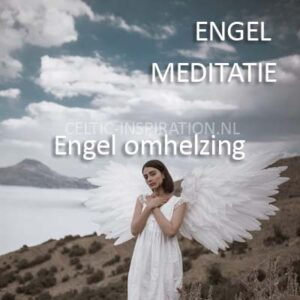 Engel Meditatie 2 Engel Omhelzing