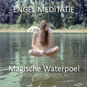 Download Engel Meditatie 8 De Magische Waterpoel