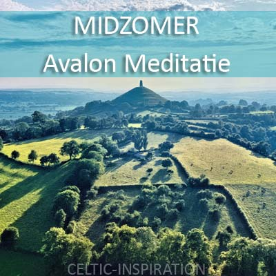 Luisternaar de Midzomer Avalon Meditatie